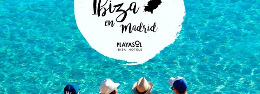 Let's find a little piece of Ibiza in Madrid!